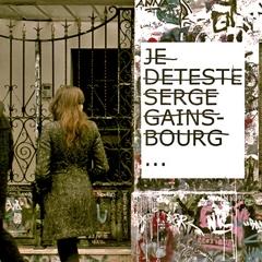 Photo : Je déteste Serge Gainsbourg