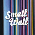 Small Wall : interview