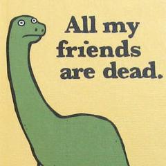 Photo : Tous mes amis sont morts