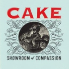Nouvel album Cake : Showroom of Compassion
