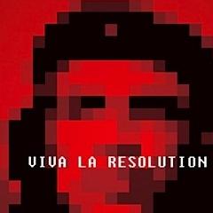 Photo : Viva la Resolution !