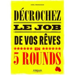Photo : Décrochez le job de vos rêves en 5 rounds !