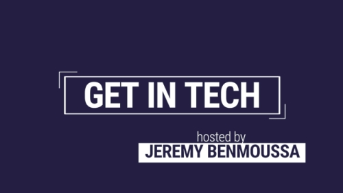 Interview de Jeremy BENMOUSSA de Get in Tech